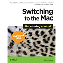 Switching to the Mac: The Missing Manual, Snow Leopard Edition: The Missing Manual (English Edition)