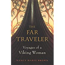 The Far Traveler: Voyages of a Viking Woman (English Edition)