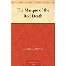 The Masque of the Red Death (红死魔的面具 ) (免费公版书) (English Edition)