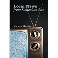 Local News from Someplace Else