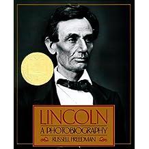 Lincoln: A Photobiography (Houghton Mifflin social studies) (English Edition)