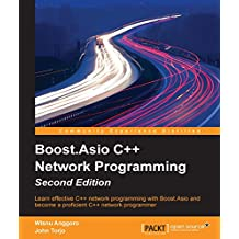 Boost.Asio C++ Network Programming - Second Edition (English Edition)