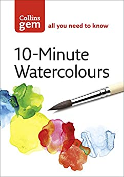 """10-Minute Watercolours (Collins Gem) (English Edition)"",作者:[Hazel Soan]"