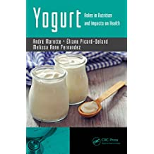 Yogurt: Roles in Nutrition and Impacts on Health (English Edition)