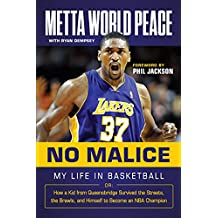 No Malice: My Life in Basketball or: How a Kid from Queensbridge Survived the Streets, the Brawls, and Himself to Become an NBA Champion (English Edition)