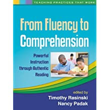 From Fluency to Comprehension: Powerful Instruction through Authentic Reading (Teaching Practices That Work) (English Edition)