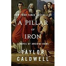 A Pillar of Iron: A Novel of Ancient Rome (English Edition)