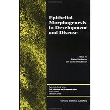 Epithelial Morphogenesis (Cell Adhesion and Communication) (English Edition)