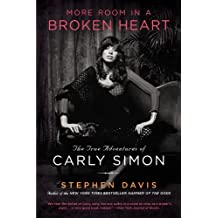 More Room in a Broken Heart: The True Adventures of Carly Simon (English Edition)
