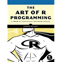 The Art of R Programming: A Tour of Statistical Software Design (English Edition)