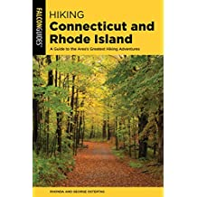 Hiking Connecticut and Rhode Island: A Guide to the Area's Greatest Hiking Adventures (State Hiking Guides Series) (English Edition)