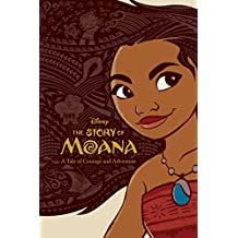 The Story of Moana: A Tale of Courage and Adventure (English Edition)