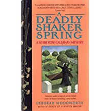 Deadly Shaker Spring (Sister Rose Callahan Mystery) (English Edition)