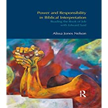 Power and Responsibility in Biblical Interpretation: Reading the Book of Job with Edward Said (BibleWorld) (English Edition)