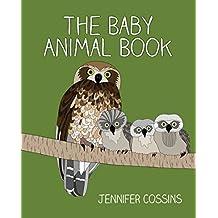 The Baby Animal Book (English Edition)