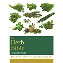 The Herb Bible: The definitive guide to choosing and growing herbs (Octopus Bible Series) (English Edition)