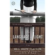The Language of Light: A Novel (English Edition)