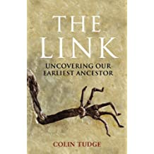 The Link: Uncovering Our Earliest Ancestor (English Edition)
