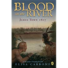 Blood on the River: James Town, 1607 (English Edition)