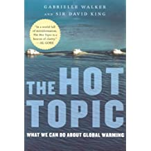 The Hot Topic: What We Can Do About Global Warming (English Edition)