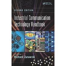 Industrial Communication Technology Handbook (Industrial Information Technology 8) (English Edition)