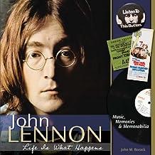 John Lennon - Life is What Happens: Music, Memories, and Memorabilia (English Edition)