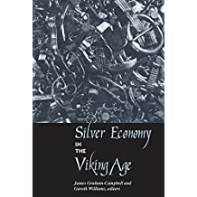 Silver Economy in the Viking Age (UCL Institute of Archaeology Publications) (English Edition)