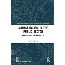 Managerialism in the Public Sector: Perspectives and Prospects (Routledge-Giappichelli Studies in Business and Management) (English Edition)