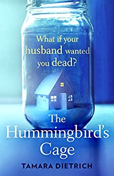 """The Hummingbird's Cage (English Edition)"",作者:[Dietrich, Tamara]"