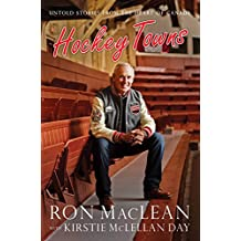 Hockey Towns: Untold Stories from the Heart of Canada (English Edition)