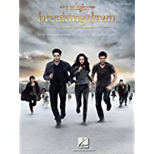 The Twilight Saga: Breaking Dawn, Part 2 (Songbook): Music from the Motion Picture Score (The Twilight Saga: Piano Solo) (English Edition)