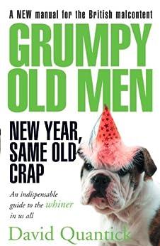 """Grumpy Old Men: New Year, Same Old Crap (English Edition)"",作者:[Quantick, David]"