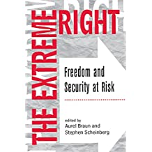 The Extreme Right: Freedom And Security At Risk (English Edition)