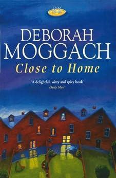 """Close to Home (English Edition)"",作者:[Moggach, Deborah]"