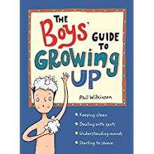 The Boys' Guide to Growing Up (English Edition)