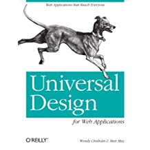 Universal Design for Web Applications: Web Applications That Reach Everyone (English Edition)