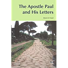 The Apostle Paul and His Letters (BibleWorld) (English Edition)