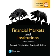 Financial Markets and Institutions, Global Edition (English Edition)