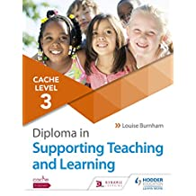 CACHE Level 3 Diploma in Supporting Teaching and Learning (English Edition)