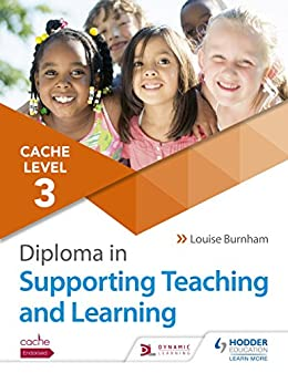 """""""CACHE Level 3 Diploma in Supporting Teaching and Learning (English Edition)"""",作者:[Burnham, Louise]"""