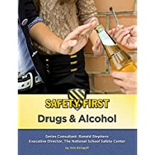 Drugs & Alcohol (Safety First) (English Edition)