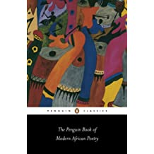 The Penguin Book of Modern African Poetry (Penguin Classics) (English Edition)