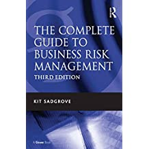 The Complete Guide to Business Risk Management (English Edition)