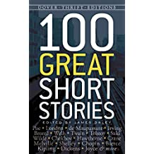 100 Great Short Stories (Dover Thrift Editions) (English Edition)