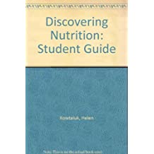 Discovering Nutrition: Student Guide