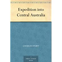 Expedition into Central Australia (English Edition)
