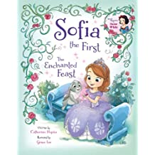 Sofia the First:  The Enchanted Feast (Disney Storybook (eBook)) (English Edition)