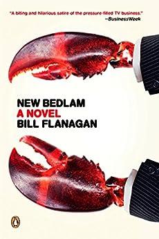 """New Bedlam: A Novel (English Edition)"",作者:[Flanagan, Bill]"