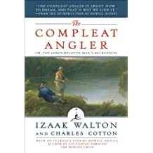 The Compleat Angler: Or, the Contemplative Man's Recreation (A Modern Library E-Book) (Modern Library Classics) (English Edition)