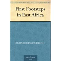 First Footsteps in East Africa (English Edition)